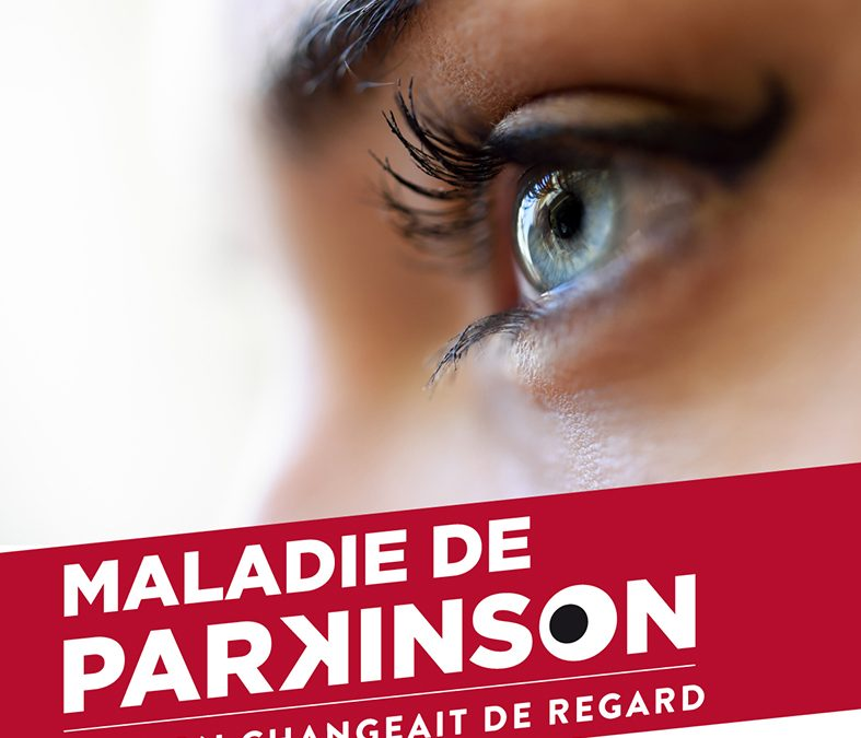 Rubrique santé : «Maladie deParkinson: et si on changeait de regard…».