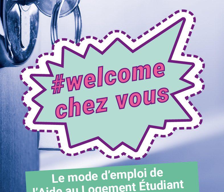 Info Conso : « Welcome chez vous ! Le mode d'emploi de l'Aide au Logement Étudiant »